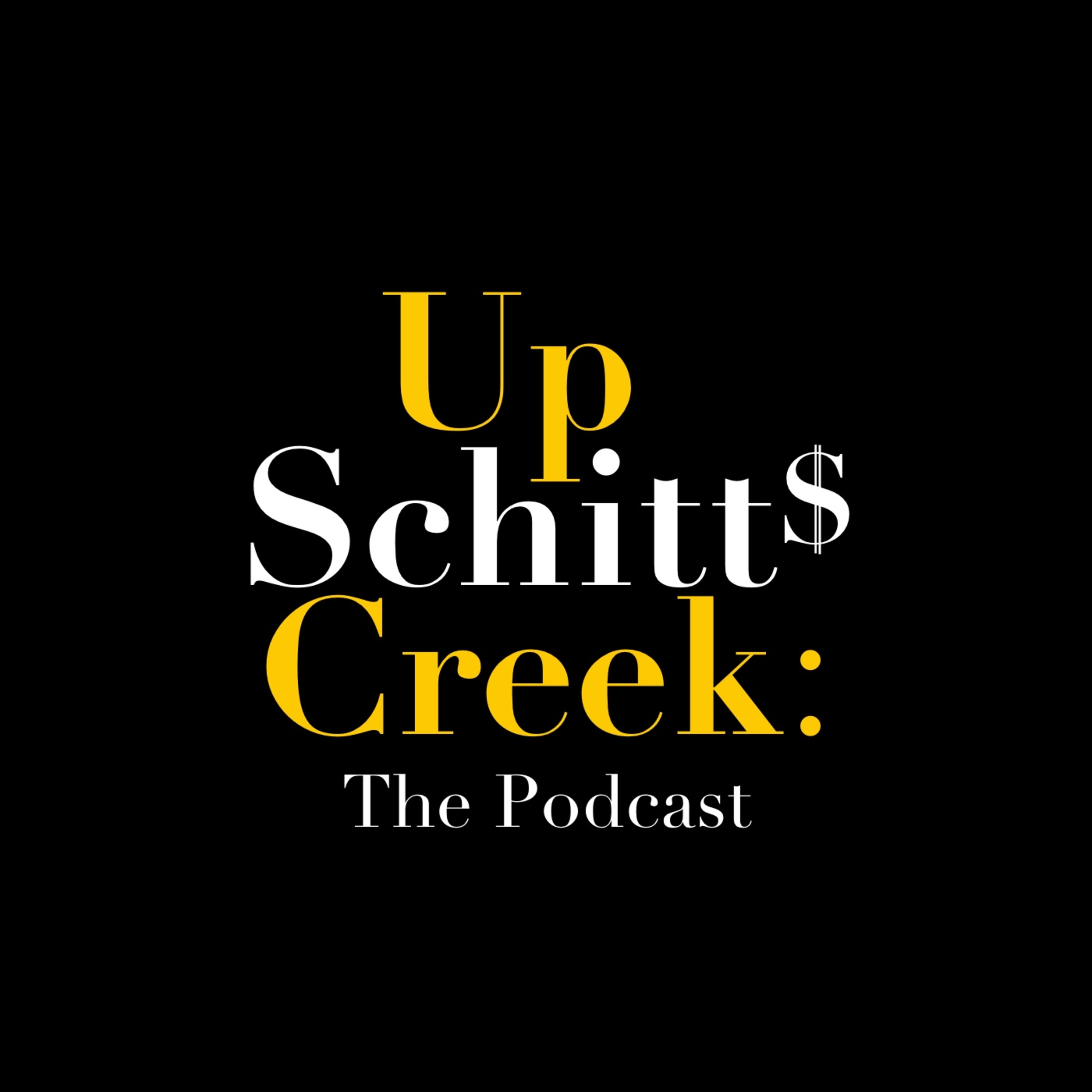 Up Schitt's Creek: The Podcast on Apple Podcasts