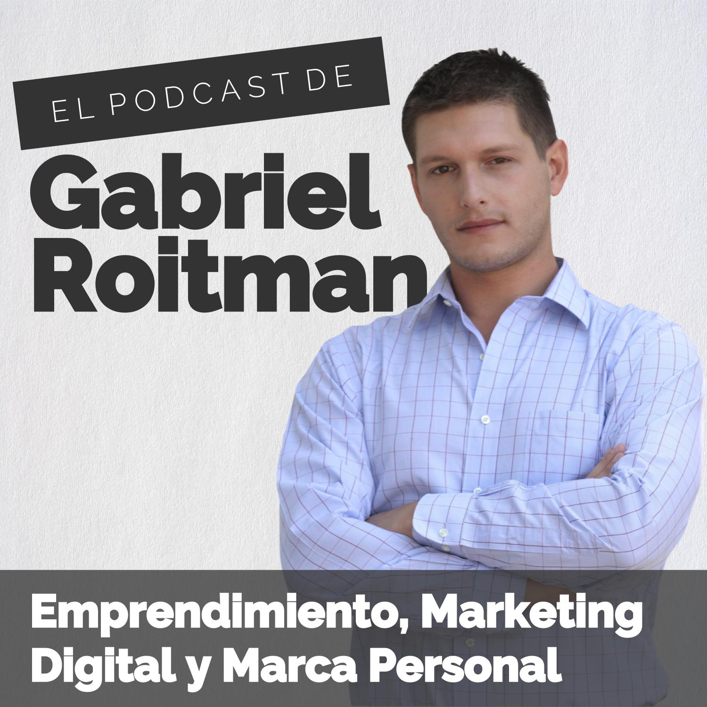 El Podcast de Gabriel Roitman