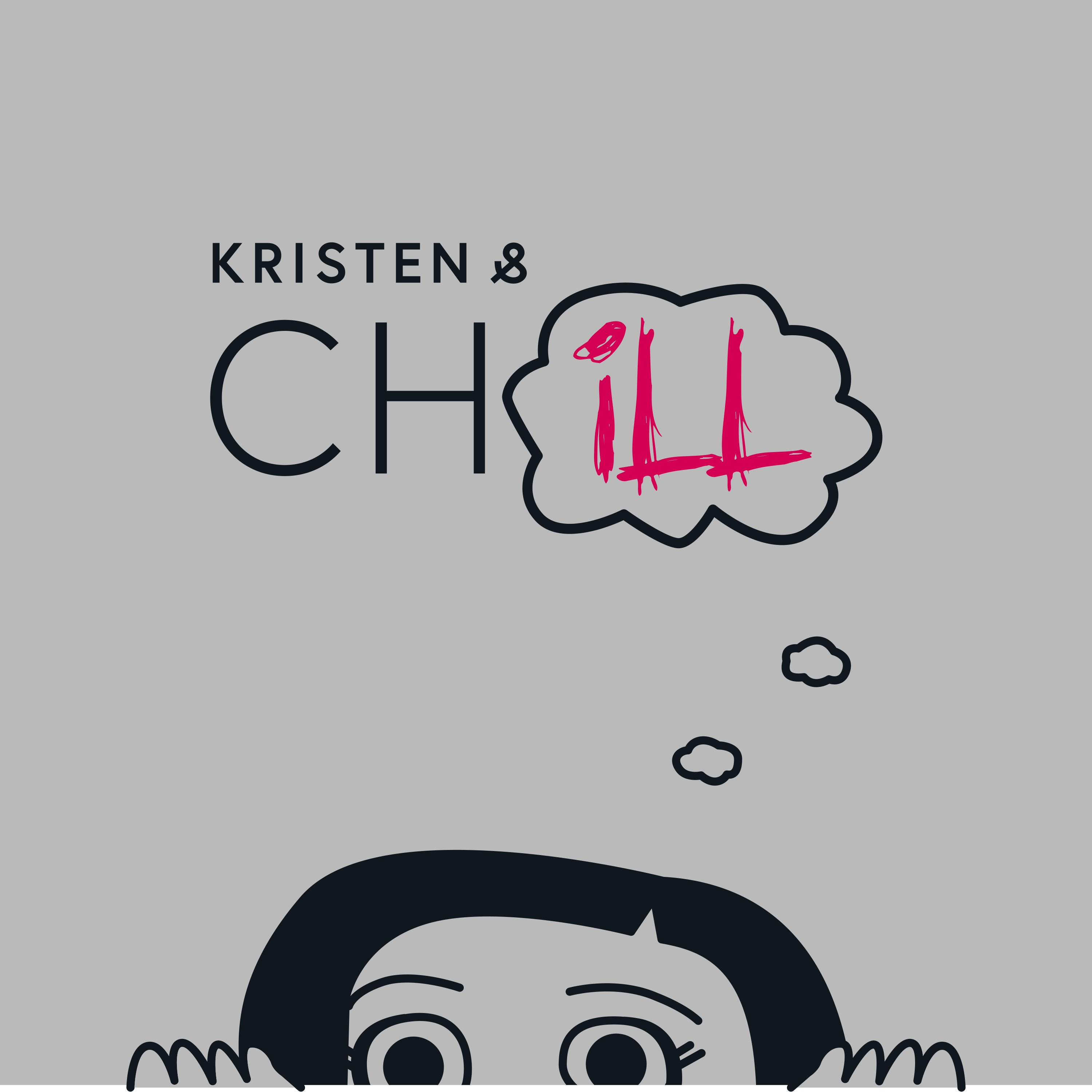 Kristen and Ch(ill)