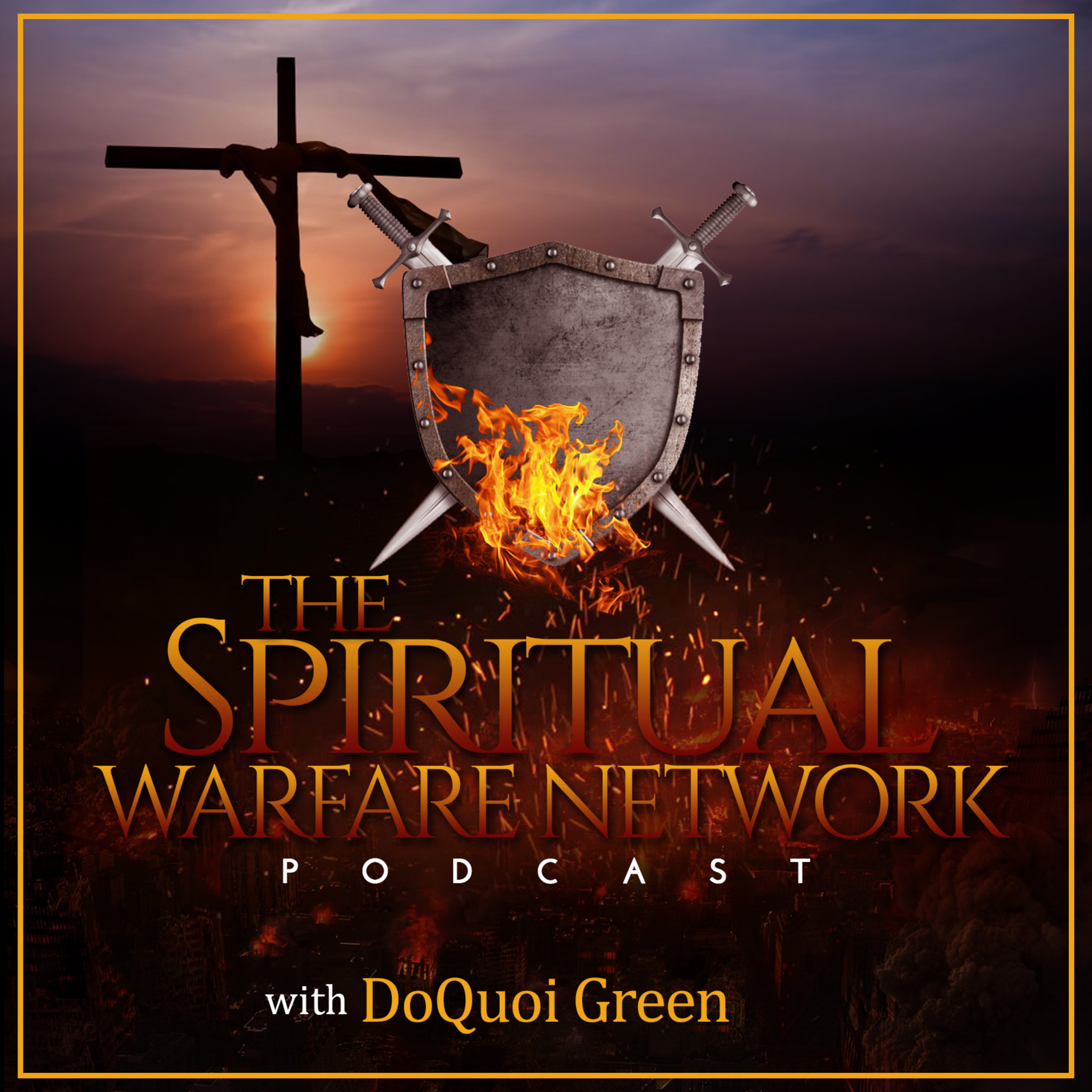 Spiritual Warfare Network Podcast on Apple Podcasts