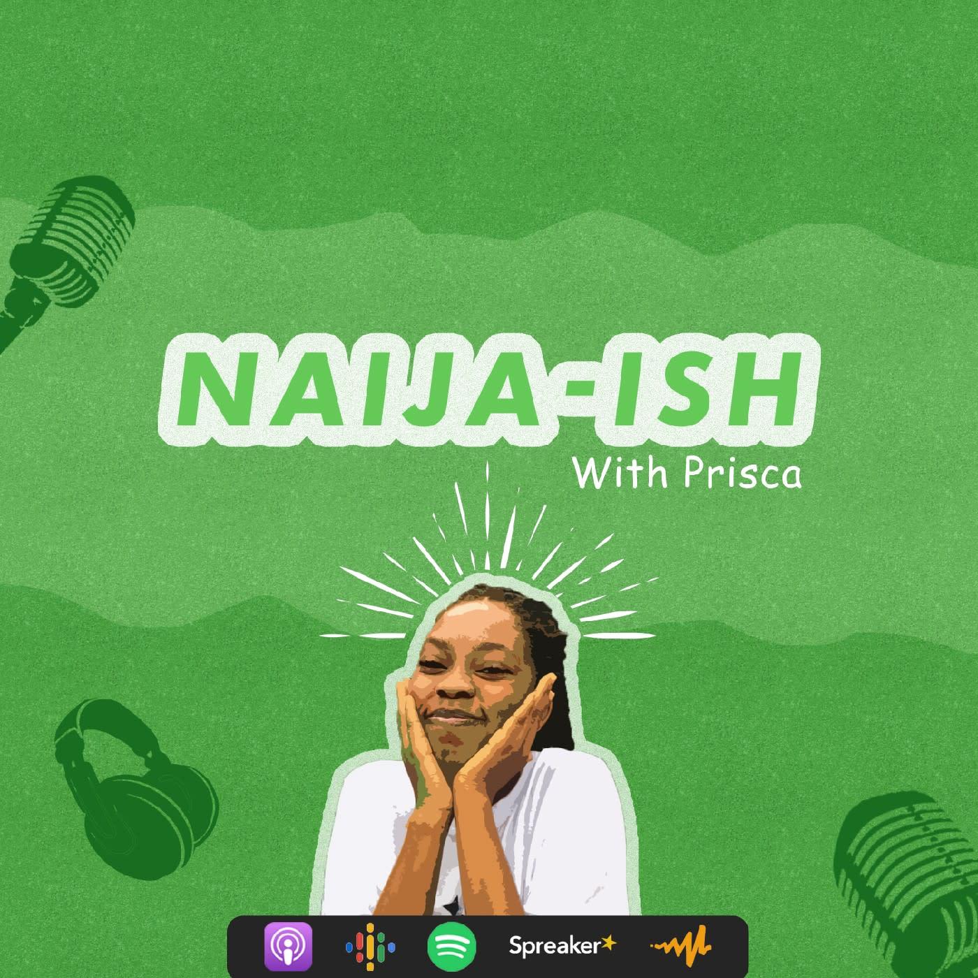 Naija-ish podcast
