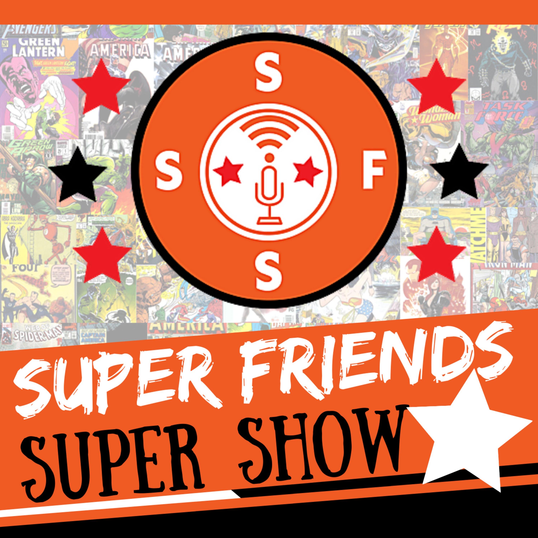 Super Friends Super Show