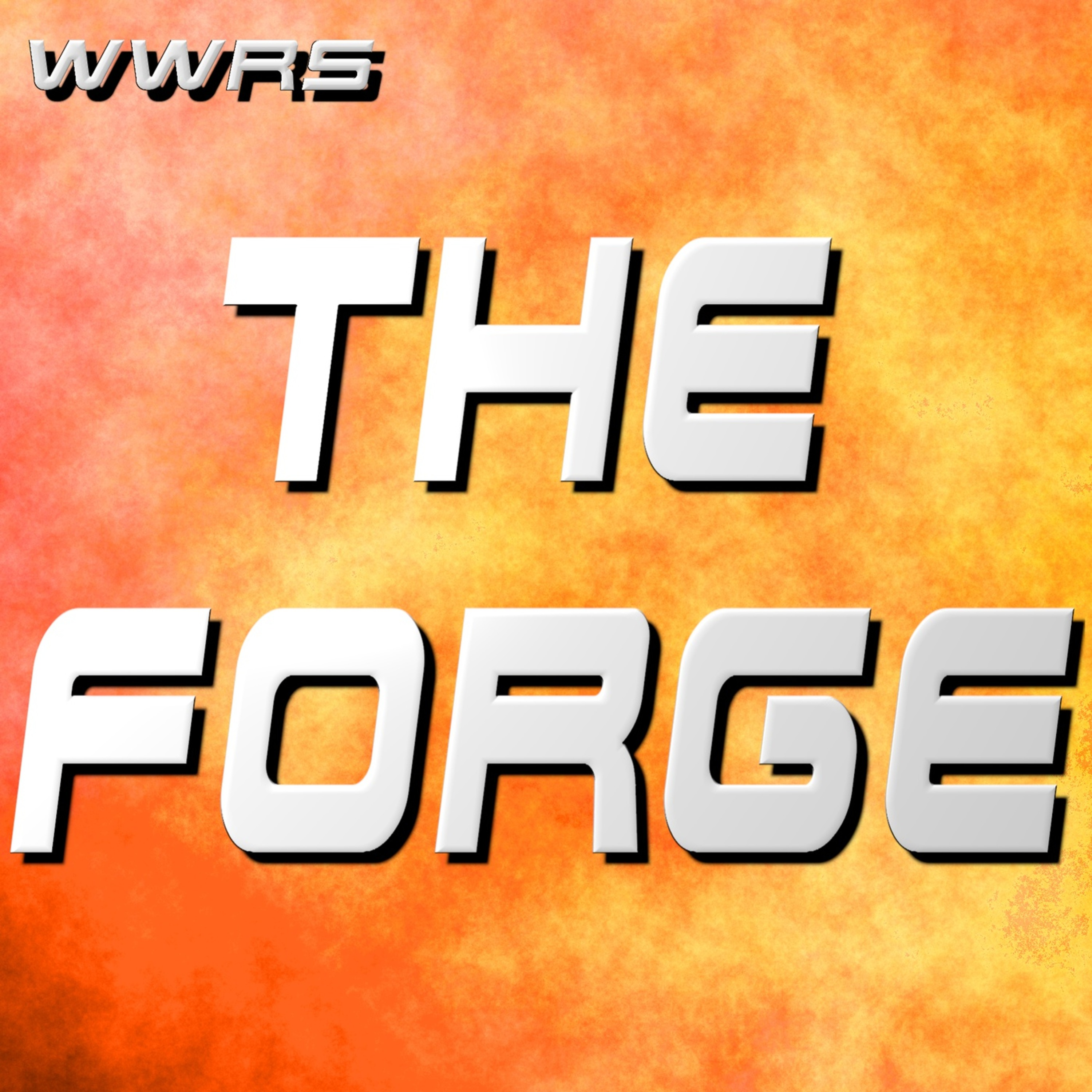 WWRS: The Forge
