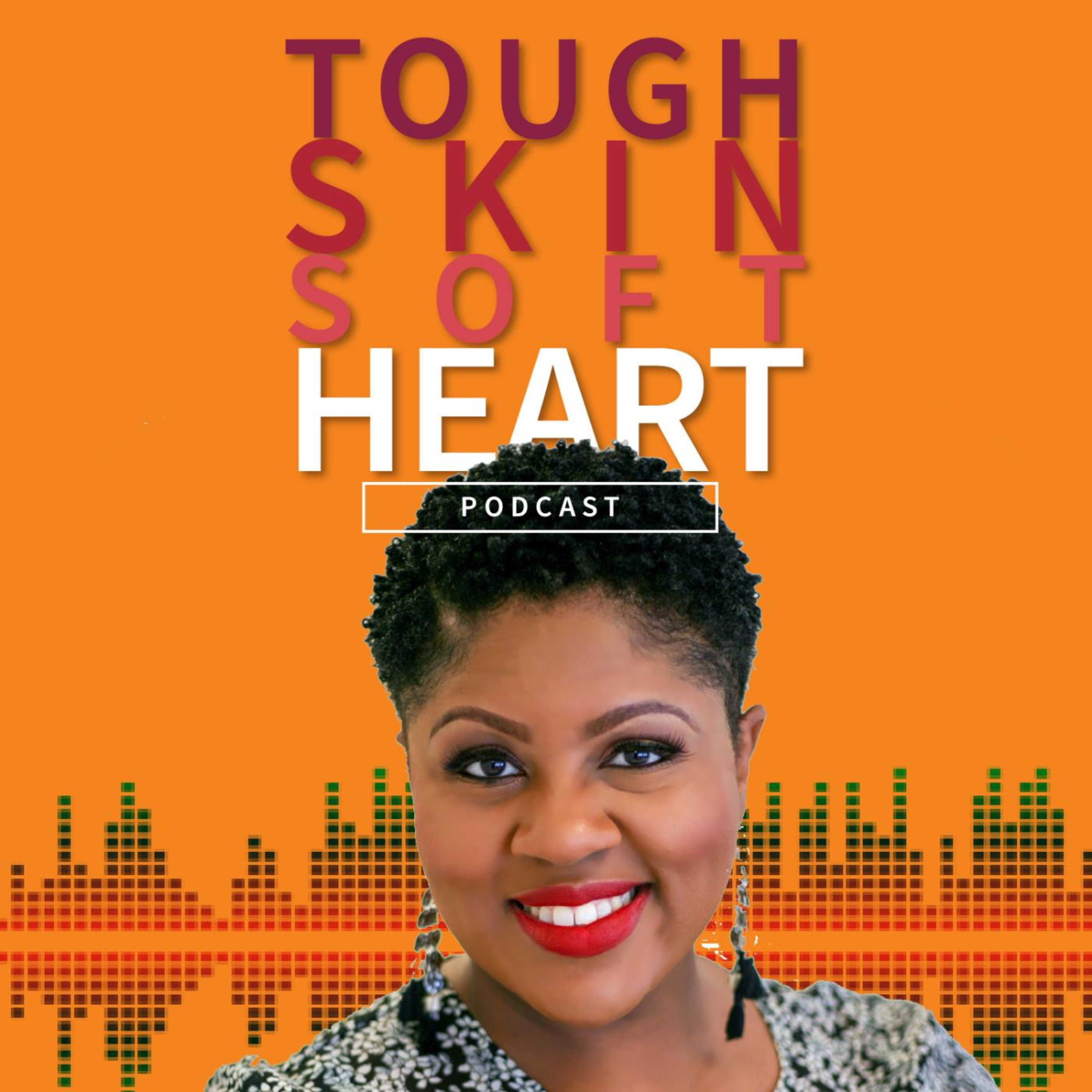 Tough Skin Soft Heart Podcast with Shannon Cohen