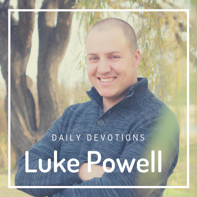 Luke Powell Daily Devotions