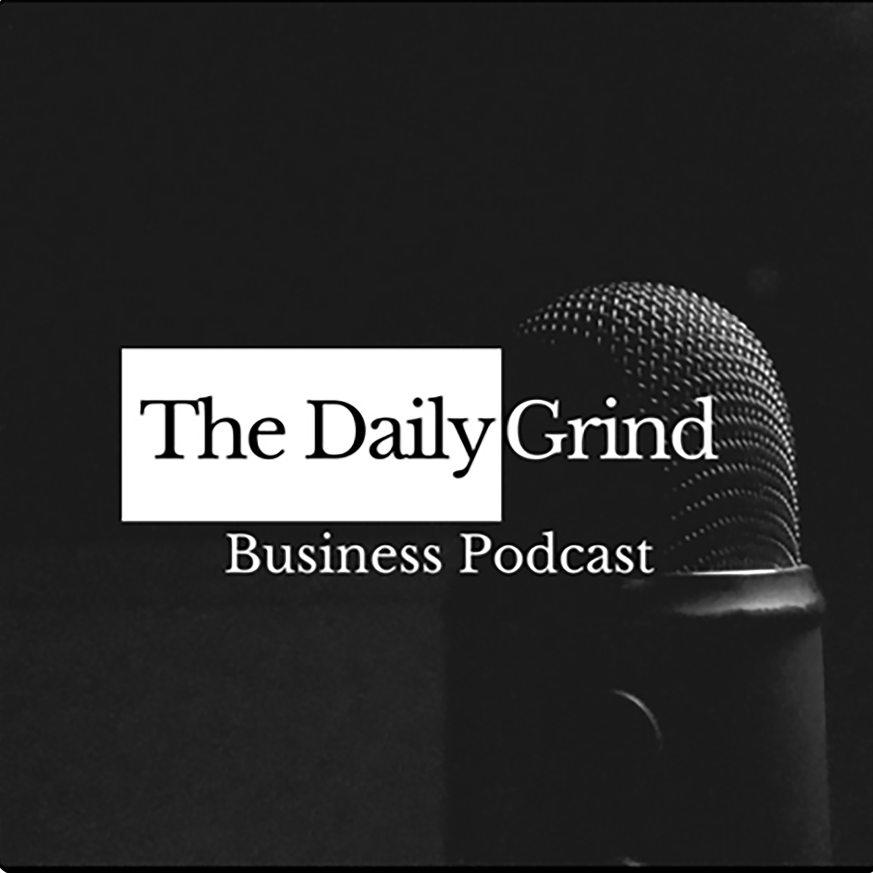 The Daily Grind Podcast