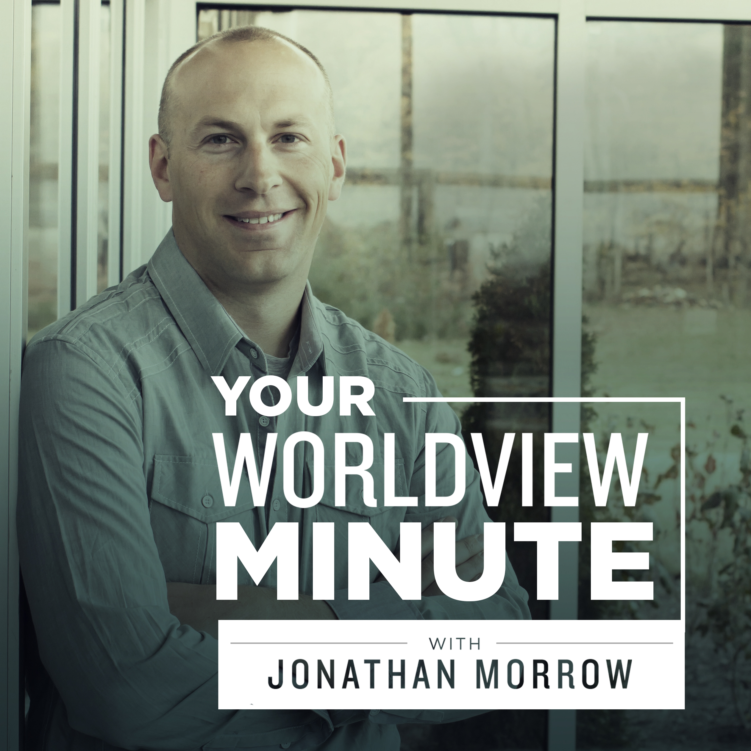Your Worldview Minute with Jonathan Morrow