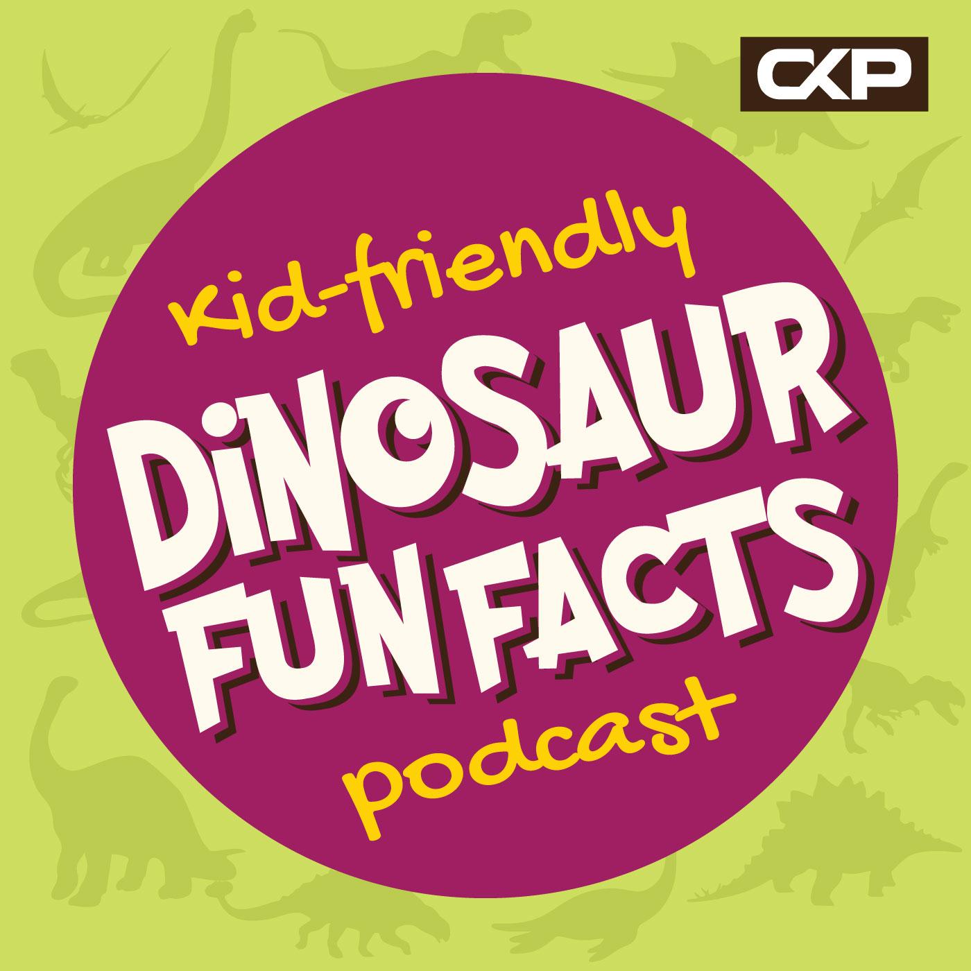 Kid Friendly Dinosaur Fun Facts Podcast