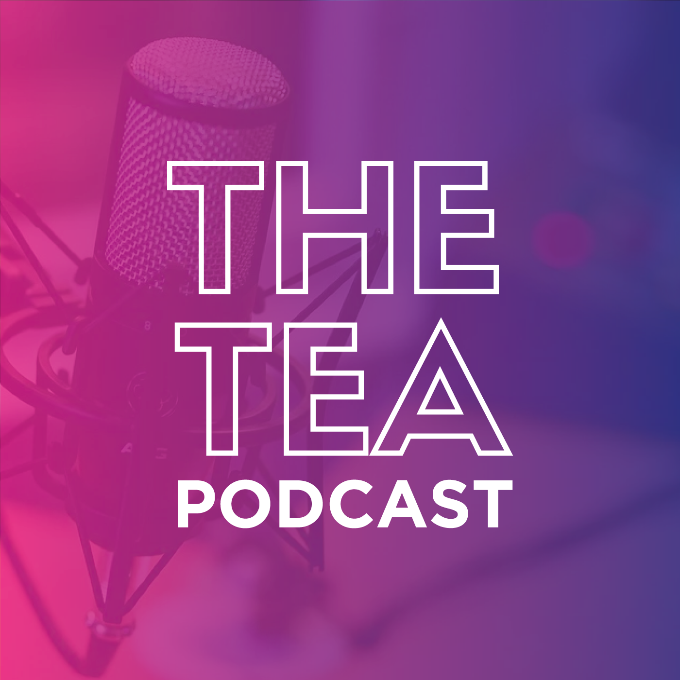 The Tea Podcast