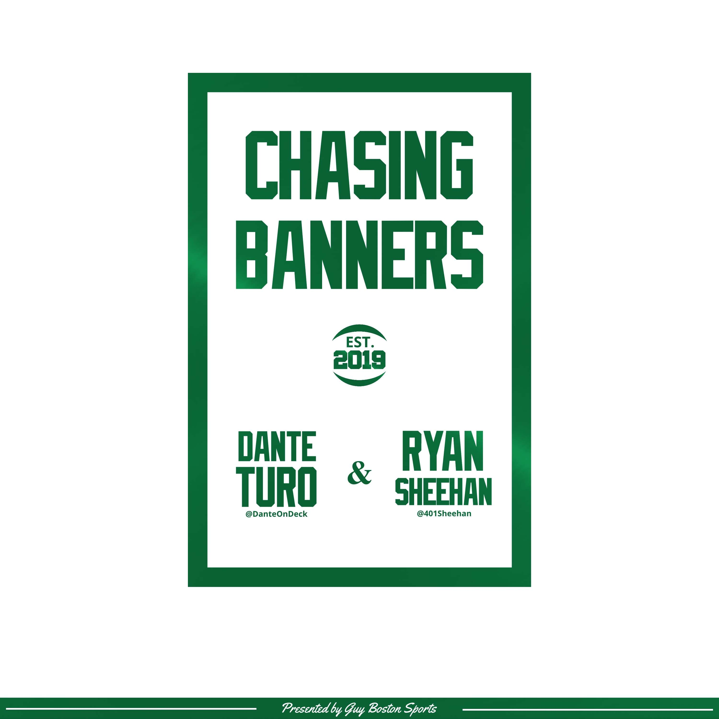 Chasing Banners: Episode 28