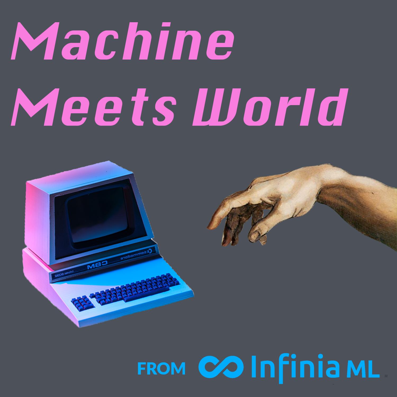 Machine Meets World