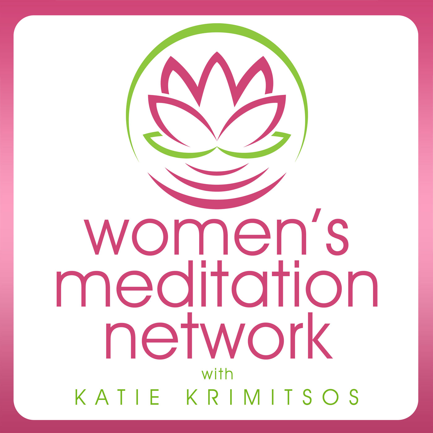 Women's Meditation Network:Katie Krimitsos
