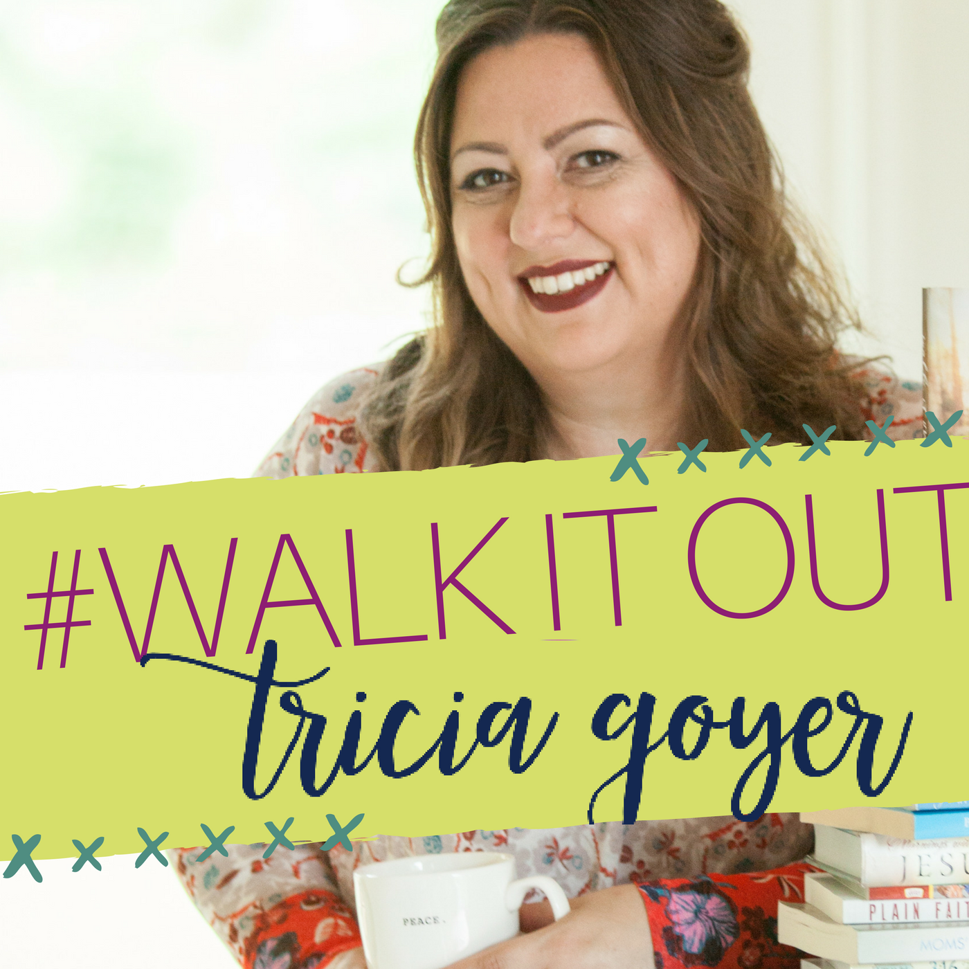 Walk it Out with Tricia Goyer