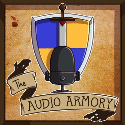 Episode 39: Bayonets by The Audio Armory • A podcast on Anchor