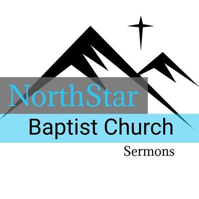 NorthStar Baptist Church Sermons • A podcast on Anchor