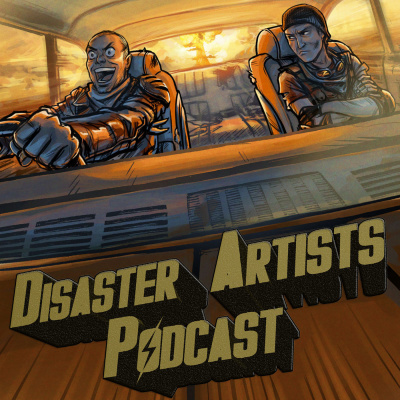 Disaster Artists: The Movie Survival Podcast